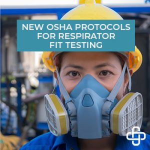 New Respirator Fit Testing Protocols