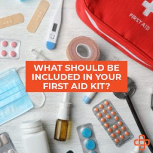 What Should be Included in Your First Aid Kit?