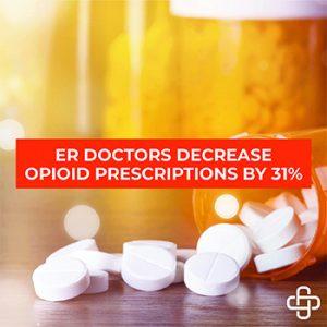 31% Decrease in Emergency Department Opioid Prescriptions – Progress?