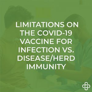 Limitations on the COVID-19 vaccine