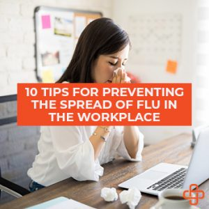 Prevent the Spread of Flu in the Workplace