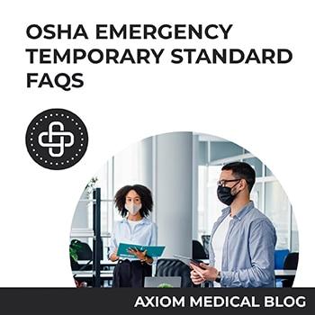 OSHA Emergency Temporary Standard (ETS) FAQs