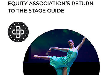 Broadway Returns – Actor's Equity Association's Return To The Stage Guide
